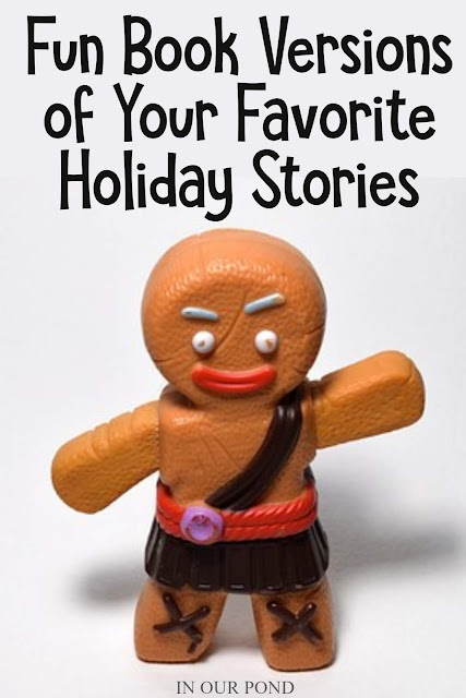 Fun Versions of Your Favorite Holiday Stories // In Our Pond // Classic Christmas Books