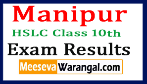 Manipur HSLC Class 10th Exam Results 2017