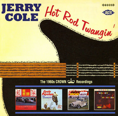 Jerry Cole - Hot Rod Twangin' The 1960's Crown Recordings