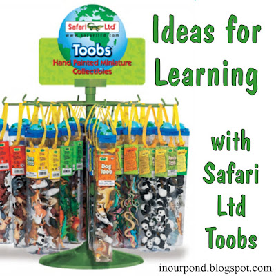 20+ Ideas for Learning with Safari Ltd Toobs from In Our Pond