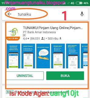 Langkah 1 Aplikasi pinjaman Tunaiku kode agen uang10jt Download Aplikasi pinjaman uang Tunaiku di Playstore-Pinjamuantunaiku.blogspot.com