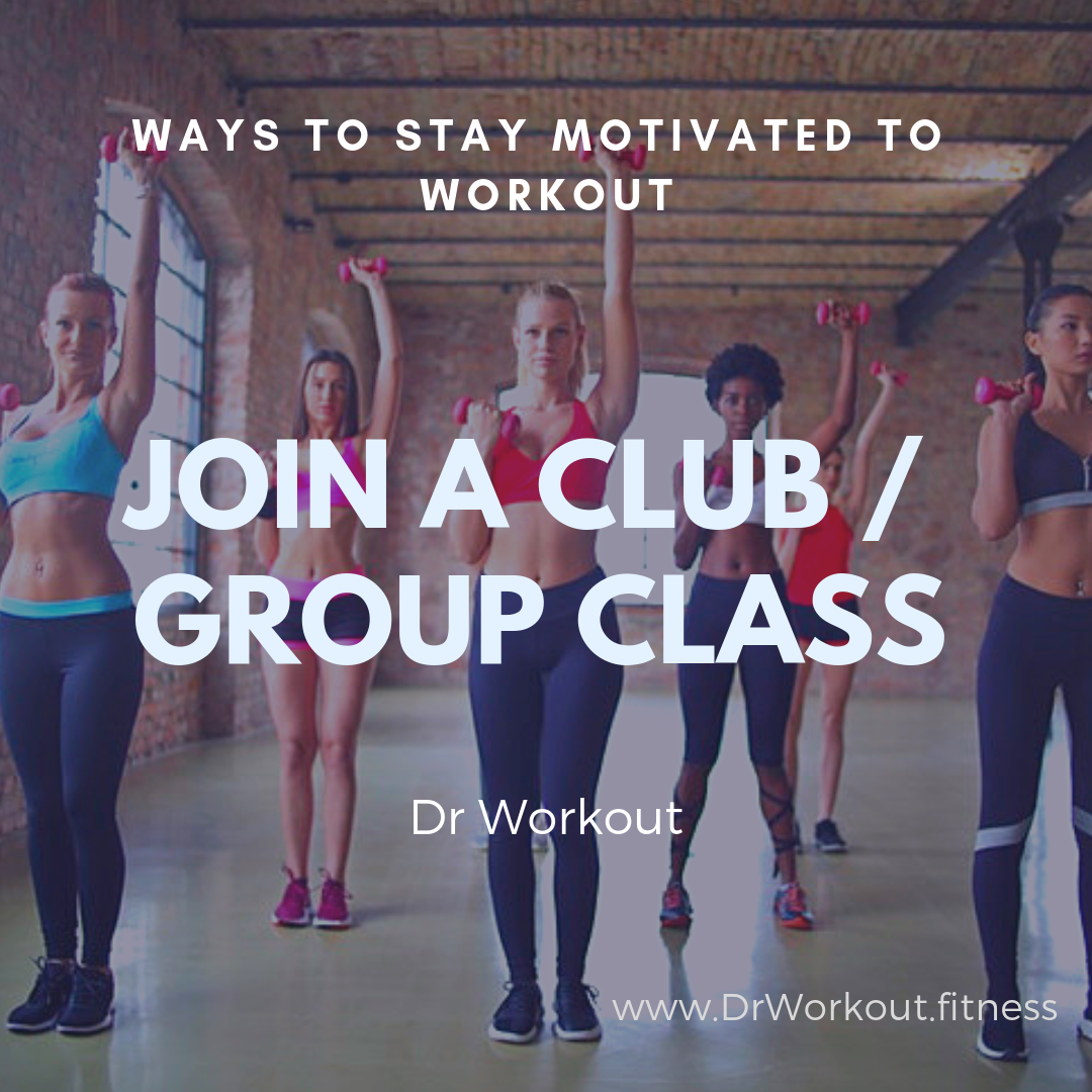 Join a fitness club or group class