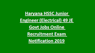 Haryana HSSC Junior Engineer (Electrical) 49 JE Govt Jobs Online Recruitment Exam Notification 2019