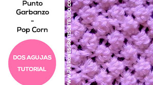 Punto Garbanzo Dos Agujas / Pop Corn Stitch / Tutorial
