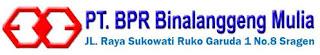 Lowongan Administrasi di PT. BPR Binalanggeng Mulia - Sragen