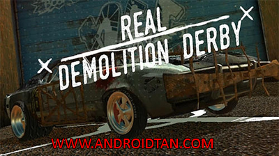 Download Real Demolition Derby Mod Apk v2.1 (Unlimited Money) Terbaru 2017