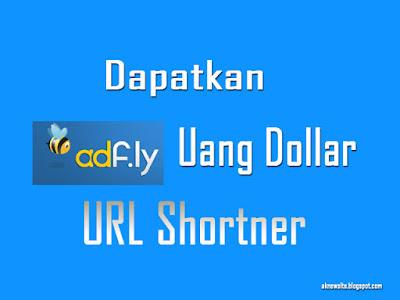 Mendapatkan Uang Dollar Dari Adfly