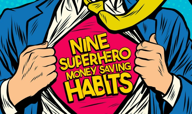 9 Superhero Money Saving Habits