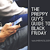 The Preppy Guy's Guide to Black Friday