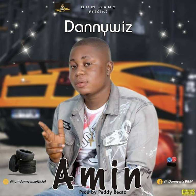 Dannywiz – Amin - www.mp3made.com.ng