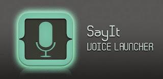 Aplikasi Android Sayit Voice Launcher
