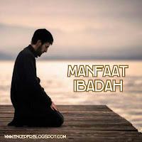 Manfaat Ibadah