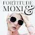 MOTIVATING MONDAY: RESOLUTE FORTITUDE & MOXIE
