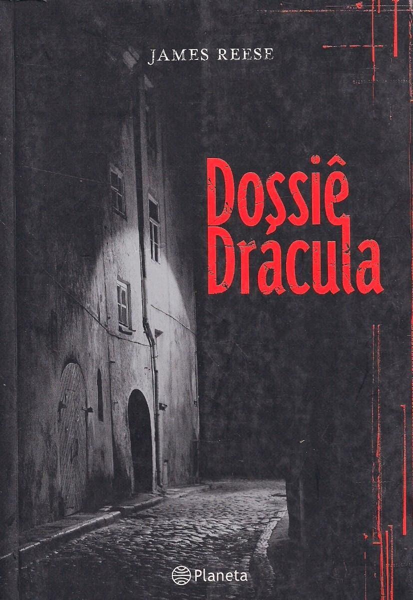 [Resenha] - Dossiê Drácula - James Reese