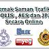 Cara Semak Saman Trafik, POLIS, AES dan JPJ Secara Online