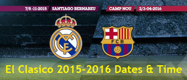 El Clasico - Barcelona vs Real Madrid Kick-off Timing, Broadcasting Channel