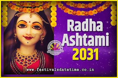 2031 Radha Astami Pooja Date and Time, 2031 Radha Astami Calendar