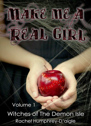 Make me a Real Girl