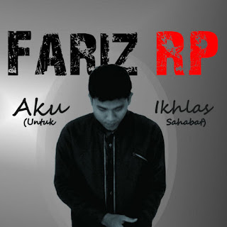 Fariz RP - Aku Ikhlas (Untuk Sahabat) Mp3
