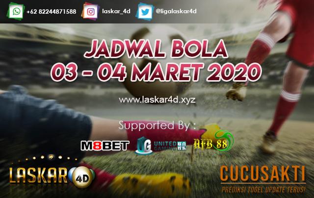 JADWAL BOLA JITU TANGGAL 03 – 04 MARET 2020