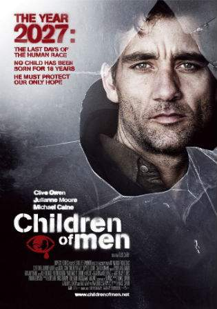 Children of Men 2006 BRRip 720p Hindi Dubbed 999MB ESub Watch Online Full Movie Download bolly4u