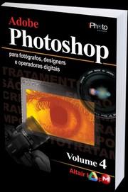 Adobe Photoshop - Dicas & Truques - Vol 4