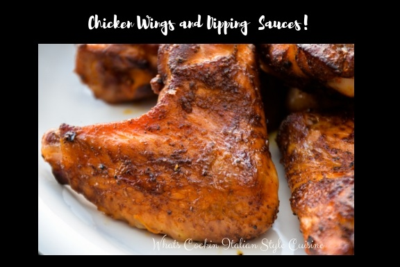 Grilled Chicken wings  These are chicken wings dipping sauces for fried wings, grilled wings, baked wings. The sauces are Asian, American, Italian, French anything from sweet to savory. There are over 18 wings made baked fried grilled with all different sauces to dip them in recipes