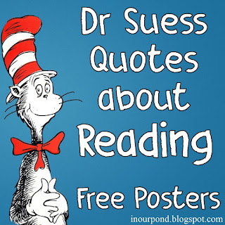 FREE Dr Suess Quoetes about Reading Printable Posters from In Our Pond