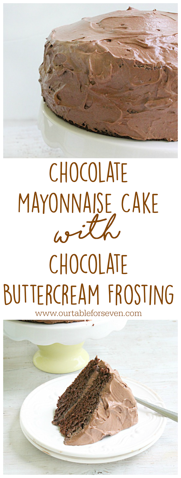 Chocolate Mayonnaise Cake with Chocolate Buttercream Frosting ...