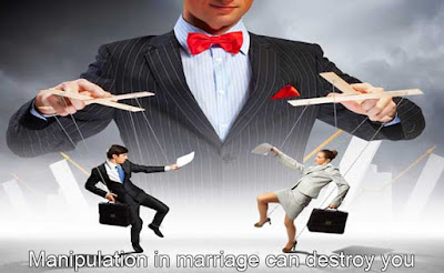 Manipulation in marriage