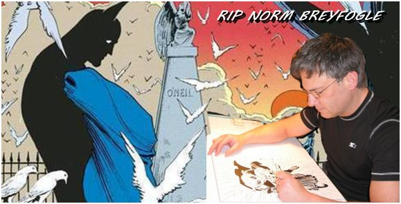Norm Breyfogle Batman Artist Passed Away Age 58