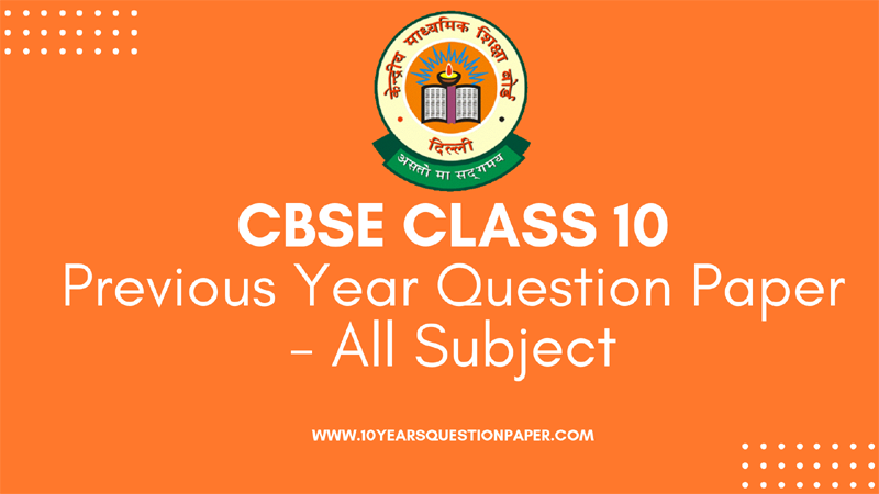 CBSE Class 10 Last Year Solved Question paper