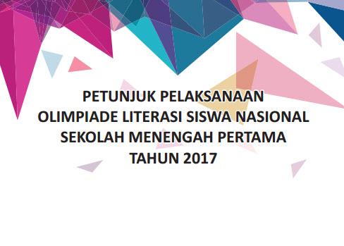 Inilah Petunjuk Pelaksanaan Olimpiade Literasi Siswa Nasional (OLSN) tingkat SMP 2017