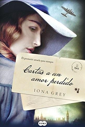 Cartas a un amor perdido – Iona Grey