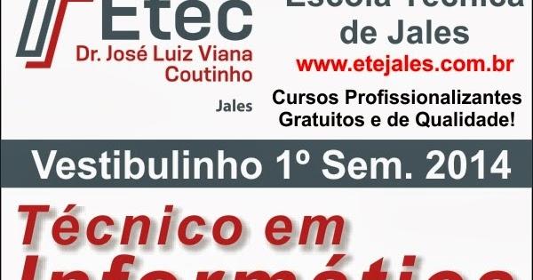 TecnoInfo - Jales: Vestibulinho ETEC 1º Sem  2014 - Duas