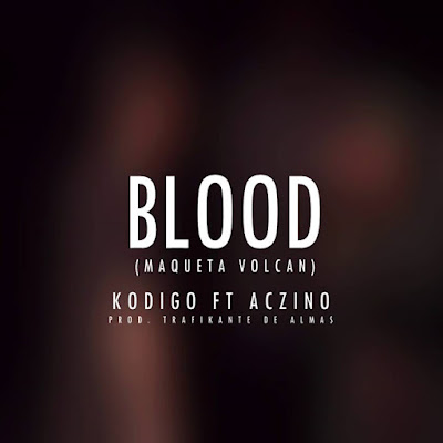 Aczino feat. Kodigo - Blood (Single) [2016]