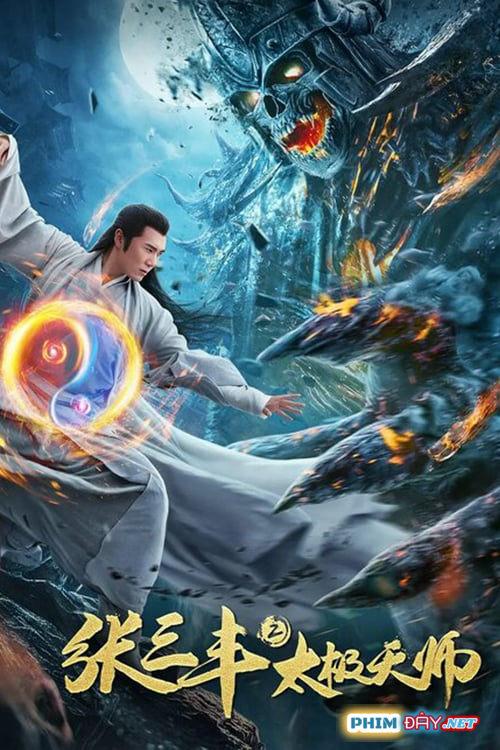 Trương Tam Phong 2: Thái Cực Thiên Sư - Tai Chi Hero (2020)