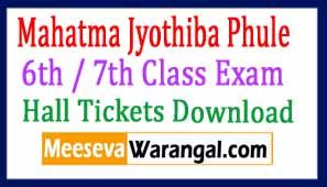 Mahatma Jyothiba Phule 6th / 7th Class Exam Hall Tickets Download