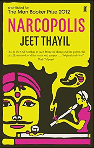 Narcopolis | First Novel by Jeet Thayil
