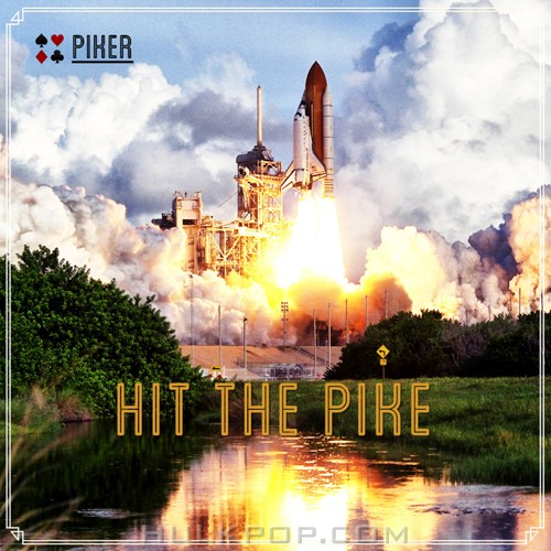 PIKER – Hit The Pike – EP