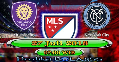 Prediksi Bola855 Orlando City vs New York City 27 Juli 2018