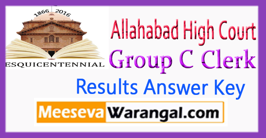 Allahabad High Court Group C Clerk Result Answer Key Expected Cut Off 2017