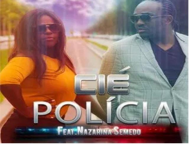 CIÉ feat. Nazarina Semedo - Polícia (Kizomba)Download Mp3