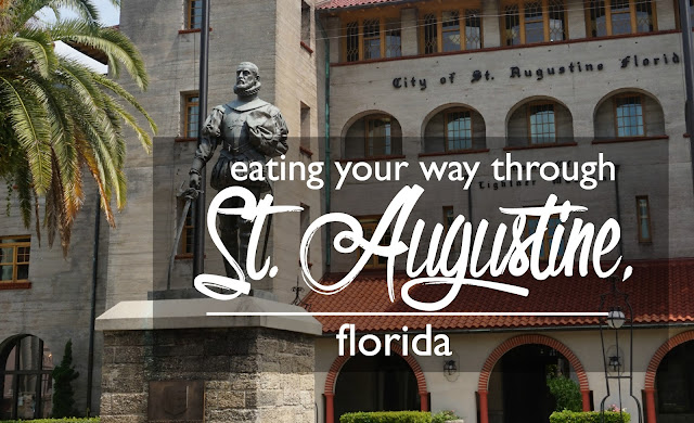 Eating Your Way Through St. Augustine, Florida | CosmosMariners.com