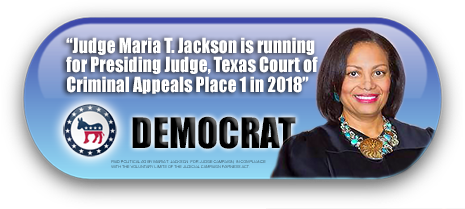 JUDGE MARIA T. JACKSON IS ASKING FOR YOUR VOTE ON NOVEMBER 6, 2018 IN HARRIS COUNTY, TEXAS