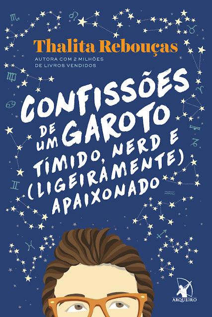 Confissões de um garoto tímido nerd e ligeiramente apaixonado Thalita Rebouças