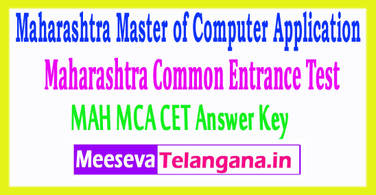 Maharashtra Master of Computer Application Common Entrance Test MAH MCA CET Answer Key 2018 Download