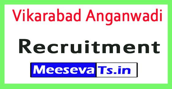 Vikarabad Anganwadi Recruitment 2018