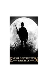 fMVJaeW - Eve.of.Destruction.REDUX.VIETNAM-SKIDROW