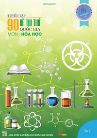 Tuyển tập 90 đề thi thử Đại học - Cao đẳng môn Hóa Học Kèm lời giải chi tiết và bình luận Tập 1